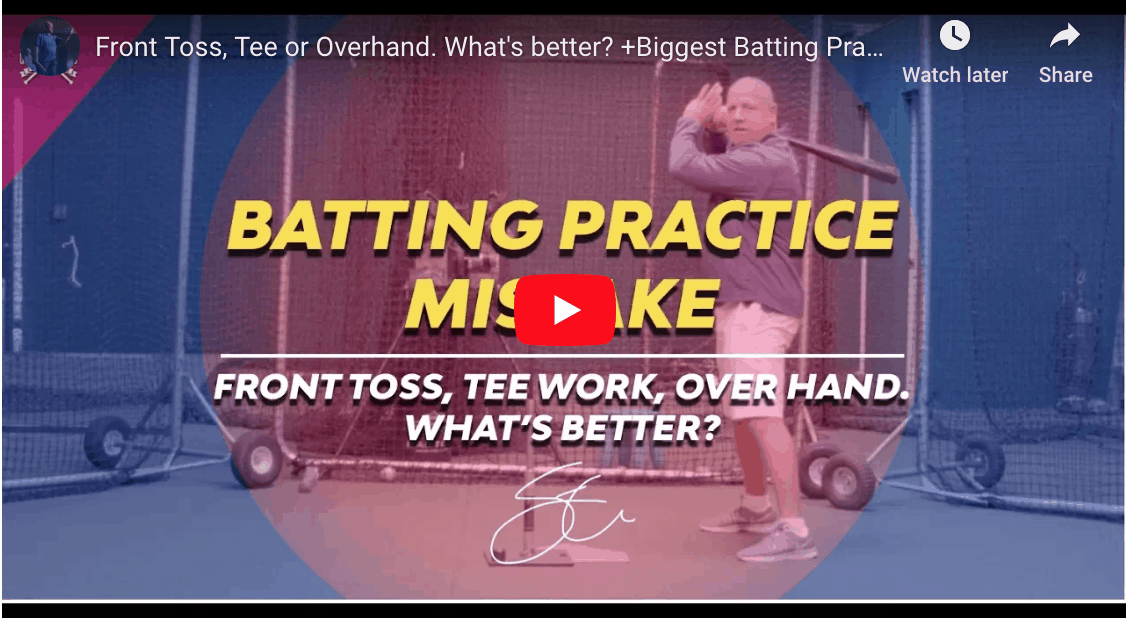 Front Toss, Tee or Overhand: The Biggest Batting Practice Mistake.